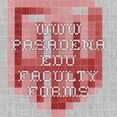 www.pasadena.edu Faculty Forms