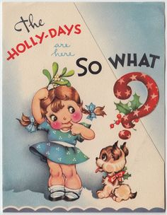 Vintage Greeting Card Christmas Holly-Days Children Girl Puppy Dog 1940s e437