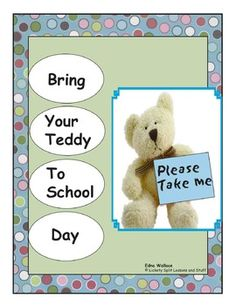Bring Your Teddy to School Day: Lots of LITERACY activities and printables in this 22 page thematic unit. Build a bear hospital, host an academy awards, go on a teddy bear picnic and a bear hunt, vote for favorites with a graphing activity, WRITE a 6-page BOOK parents will LOVE!