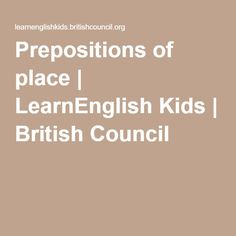 Prepositions of place | LearnEnglish Kids | British Council