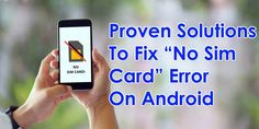 """Learn easy and best troubleshooting solutions to fix """"No SIM card"""" error on Android phone. Check out the best 15 fixes Types Of Android, Best Android, Application Settings, Settings App, Data Recovery, Sd Card, Sims, Iphone, Learning"""