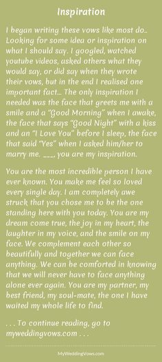I began writing these vows like most do.. Looking for some idea or inspiration on what I should say. I googled, watched youtube videos, asked others what they would say, or did say when they wrote their vows, but in the end I realised one important fact......