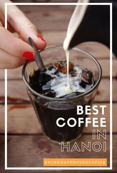 We love our coffee, but one of the best countries for coffee was Vietnam. Here are the best Vietnamese coffee shops in Hanoi!