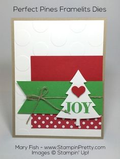 Perfect Pines Framelits Dies tree and Holly Jolly Greetings Christmas card idea designed by Mary Fish, Independent Stampin' Up! Demonstrator.  Details, supply list and more card ideas on http://stampinpretty.com/2015/12/perfect-pines-christmas-card-ppa278.html