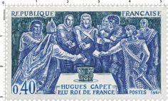 Timbre 1967 HUGUES CAPET ÉLU ROI DE FRANCE | WikiTimbres