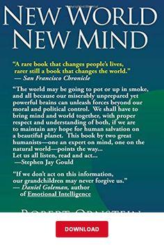[DОWΝLΟAD] New World New Mind PDF   Robert Ornstein   Moving Toward Conscious Evolution eBook San Francisco Chronicle, Library Books, Change The World, Reading Online, Evolution, Politics, Mindfulness, Pdf, Political Books