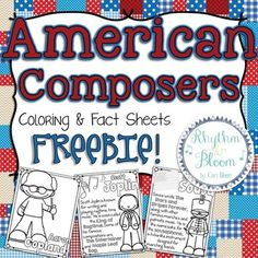 American Composers Coloring & Fact Sheets FREEBIE