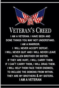 Veteran's creed - I am a veteran Military Quotes, Military Humor, Military Veterans, Vietnam Veterans, Military Life, Vietnam War, Navy Military, Army Life, Military Service