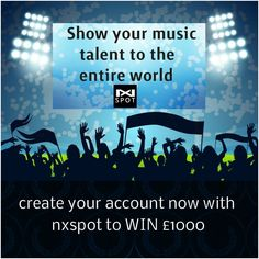Show your music talent to the entire world by creating your account now with www.nxspot.com to WIN £1000.  #ShowYourTalent #musictalent #unique #RealestEra #nxspot #Musicstar #musicnews #newmusic #album #beastar #singingstar #talentmanagement #bornstar #promotingtalent #musician #musicismylife #songcover #connectwithfans #songwriter #music #rap #instamusic #musicvideo