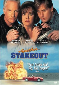 Another Stakeout-- one of the few cases where the sequel is better than the original movie.