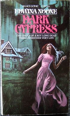 From the Classic Ace Gothic series of romance novels, this one from Edwina Noone is Dark Cypress. Love the tag lines!