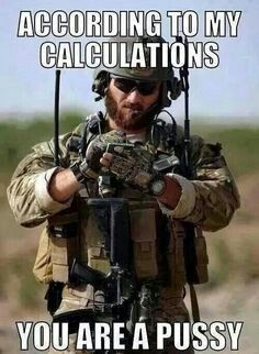 Special Forces Green Beret and Elite Warrior Military Quotes, Military Humor, Military Life, Army Humor, Army Memes, Funny Memes, Hilarious, Jokes, Navy Seals