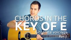 View all my guitar lessons here. Want private lessons over Skype? Click here to learn more. In the Part 1 of this lesson, we learned how to play the chords E, A, B, and C#m. In this lesson, we'll learn different voicings of E, A, and B. The two basic shapes The E shape To …