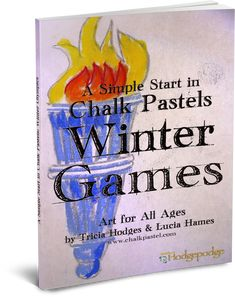 Celebrate the Winter games with art! A Simple Start in Chalk Pastels: Winter Olympics is available now for beginning or continuing art lessons in the chalk pastel medium. Chalk Pastel Art, Chalk Pastels, Olympic Idea, Olympic Games, Olympic Crafts, Art Curriculum, Homeschooling Resources, Winter Games, Winter Activities