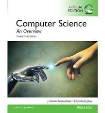 Computer Science An Overview 12th 12e Global By Glenn Brookshear I Computer Science Science Computer Activities For Kids