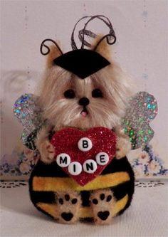 """B Mine""  Yorkie Dog Valentine Ornament hanging or sitting   OOAK  * CTD*"
