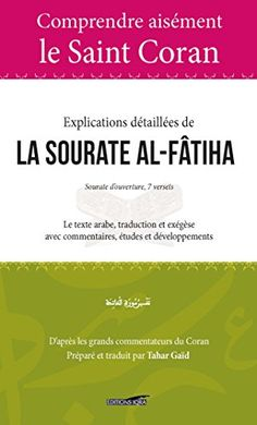 Explication Detaillee De La Sourates Al Fatiha En Ligne Sourate Livres Gratuits En Pdf Livres Gratuits En Ligne