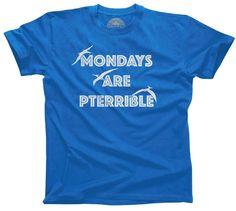 Men's Mondays Are Pterrible T-Shirt Funny Dinosaur Shirt