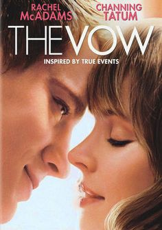 The Vow (2012) A car accident puts Paige in a coma, and when she wakes up with severe memory loss, her husband Leo works to win her heart again. Rachel McAdams, Channing Tatum, Sam Neill...17c
