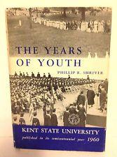 "Kent State University History 1960 ""Years of Youth"" Philip Shriver Ohio KSU"