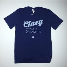 Cincy is for Dreamers Tee - Script Design