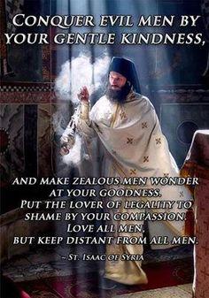 St. Isaac of Syria. + + + Κύριε Ἰησοῦ Χριστέ, Υἱὲ τοῦ Θεοῦ, ἐλέησόν με + + + The Eastern Orthodox Facebook: https://www.facebook.com/TheEasternOrthodox Pinterest The Eastern Orthodox: http://www.pinterest.com/easternorthodox/ Pinterest The Eastern Orthodox Saints: http://www.pinterest.com/easternorthodo2/
