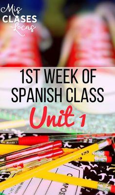 1st Week of Spanish Class - Unit 1