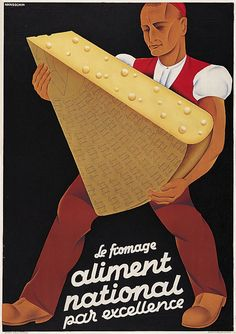 Le fromage, aliment national par excellence - 1934 - (Handschin Hans) - publicité suisse -
