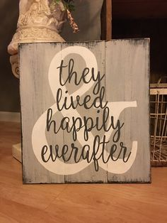 They lived happily ever after handpainted barnwood/pallet sign. by REFINDdesigngals on Etsy https://www.etsy.com/listing/263389361/they-lived-happily-ever-after