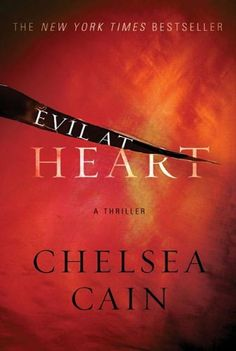 Evil at Heart (Archie Sheridan & Gretchen Lowell) by Chelsea Cain. $3.60. Publisher: Minotaur Books; 1 edition (April 1, 2010). Author: Chelsea Cain. 317 pages
