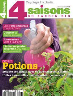Magazine Les 4 Saisons du jardin bio n°219 - Juillet-août 2016.