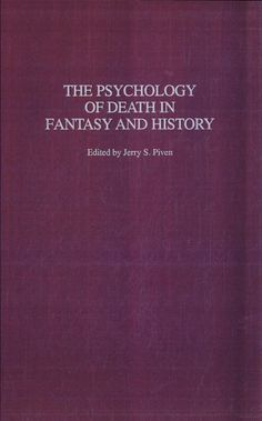 The Psychology of Death in Fantasy and History