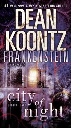 City of Night (Frankenstein #2) by Dean Koontz