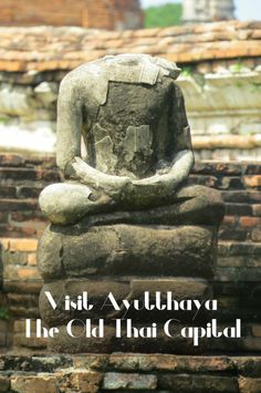 Ayutthaya: Visit the old Thai Capital - Going Somewhere Slowly Back In Time, Beaches, Traveling By Yourself, Thailand, Old Things, Asia, Explore, World, Blog