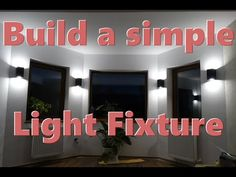 How to build a simple wall mounted lamp - DIY project. Modern Light Fixtures, Modern Lighting, Wall Mounted Lamps, Step By Step Instructions, Easy Diy, Diy Projects, Neon Signs, Simple, Building