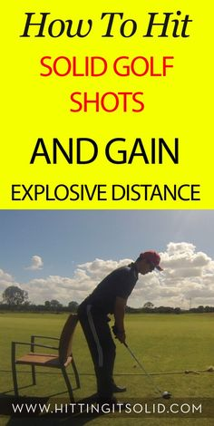 Learn how to hit solid golf shots and gain explosive distance with every single club in your bag.