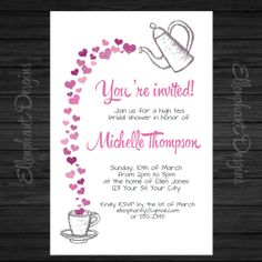 Heart Tea from teapot High Tea Bridal Shower Invitation, tea pot, tea cup, tea party, fully customizable invite, digital file, you print