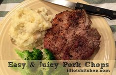 Easy & Juicy Pork Chops - Idiot's Kitchen Pork Recipes, Healthy Recipes, Juicy Pork Chops, Kitchen Recipes, Mashed Potatoes, Steak, Cooking, Ethnic Recipes, Easy