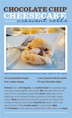 Chocolate Chip Cheesecake Crescent Rolls - These can be a yummy snack, dessert or sweet treat as part of a brunch. They are super easy to make and always a hit.