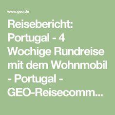 Reisebericht: Portugal - 4 Wochige Rundreise mit dem Wohnmobil - Portugal - GEO-Reisecommunity
