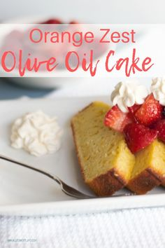 A light olive oil cake flavored with orange zest for a delicious dessert recipe! Add the Grand Marnier berries and mascarpone cream for a special treat perfect for any holiday dessert. What Is Olive Oil, Delicious Desserts, Dessert Recipes, Olive Oil Cake, Grand Marnier, Italian Cookies, Cake Tasting, Orange Zest, Cake Flavors