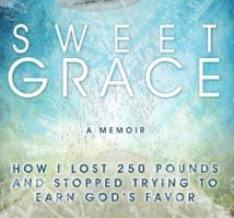 "Order ""Sweet Grace: How I Lost 250 Pounds and Stopped Trying to Earn God's Favor""from Amazon ihttp://www.amazon.com/Sweet-Grace-Pounds-Stopped-Trying/dp/0991001206/ref=tmm_pap_title_0?ie=UTF8&qid=1384318603&sr=8-17"