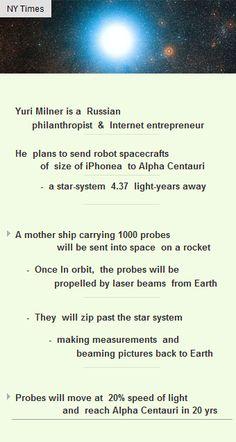 Yuri Milner plans to sendrobot spacecrafts to Alpha Centauri http://arzillion.com/S/J2D33G