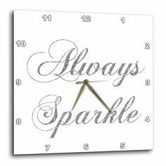 3dRose Silver image of Glitter Always Sparkle, Wall Clock, 15 by 15-inch