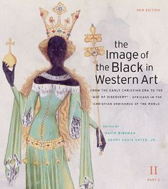 """The Image of the Black in Western Art, Volume II: From the Early Christian Era to the """"Age of Discovery"""", Part 2: Africans in the Christian Ordinance of the World: New Edition by David Bindman, http://www.amazon.com/dp/0674052587/ref=cm_sw_r_pi_dp_5v3Ssb0MGDJE8"""