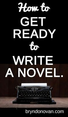 Get your mind and ready to write a novel, and avoid future writer's block, with these writing tips. #NaNoWriMo
