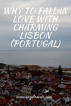 Find out what to expect in beautiful Lisbon. Definitely one of my most favorite cities...