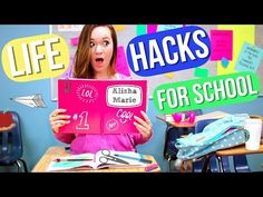 Life Hacks for Back to School! Alisha Marie - YouTube to help you this year this gave me great life hacks