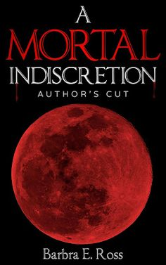 Title : A Mortal Indiscretion: The Justin and Ambra Series Book One Author : Barbra E. Ross Genre : Paranormal Romance, Roma...