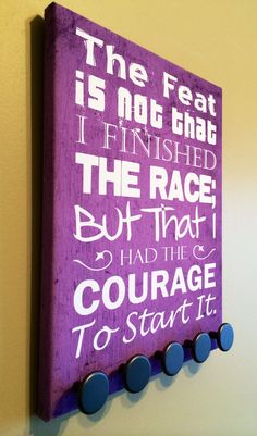 Courage to Start  RunRack Running Medal Display Holder by RunRack, $37.99